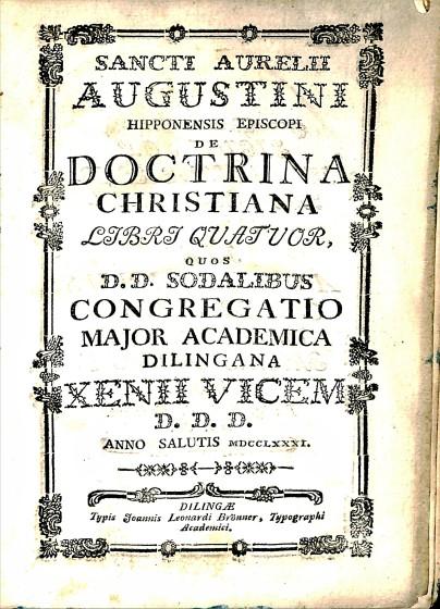Saint Augustine, Sancti Aurelii Doctrina Christiana, BR 65 .A655 1781